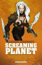 Alexandro Jodorowsky's Screaming Planet (Paperback or Softback)