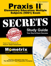Praxis II Elementary Education: Multiple Subjects 5001 Exam Secrets Study Guide
