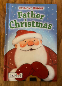 Raymond Briggs' Father Christmas Book by Ladybird Hardback Children's
