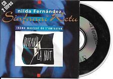 CD CARTONNE CARDSLEEVE 2 TITRES NILDA FERNANDEZ SINFANAI RETU (DURAND LA NUIT)