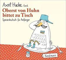 AXEL HACKE-OBERST VON HUHN BITTET ZU TISCH:SPEISEDEUTSCH FÜR ANFÄNGER  CD NEU