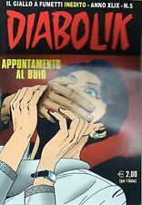 Diabolik Inedito Anno XLIX n° 5#Appuntamento al buio