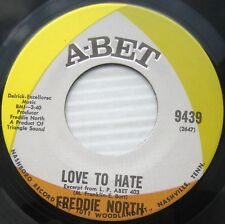 FREDDIE NORTH MintMinus Northern Soul Abet 45 LOVE TO HATE Thank That Woman HEAR