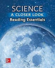 Science, A Closer Look, Grade 6, Reading Essentials (ELEMENTARY SCIENCE CLOSER L