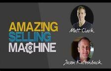 Matt Clark & Jason Katzenback – Amazing Selling Machine 9 (ASM 9) - Value: $3997