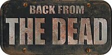 "ProSticker 735 (One) 4""x8"" Rat Rod Back From The Dead Decal Sticker Not A  Plate"