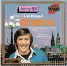 Jonny Hill Unter dem Himmel von Hamburg ARIOLA RECORDS CD 1989