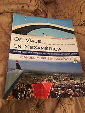 De Viaje En Mexamérica Crónicas y Relatos De La Frontera Por Manuel Saldívar