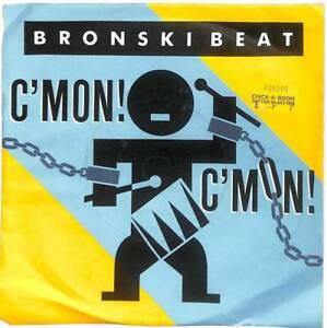 "Bronski Beat C'Mon! C'Mon! UK 7"" Vinyl Record Single 1986 BITE7 45 EX"