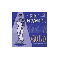 Ella Fitzgerald - Gold - All Her Greatest Hits - Ella Fitzgerald CD XQVG The