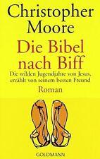 Die Bibel nach Biff. Die wilden Jugendjahre von Jesus,  e... | Buch | Zustand gut