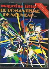 MAGAZINE LITTERAIRE N°136 / 137 1978  LE ROMANTISME DE NOUVEAU ...