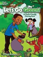 Let's Go Green! : An Earth-Friendly Coloring Book, Great for Kids of All Ages!