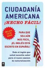 Ciudadania Americana, Con/CD: Hecho Facil! [With CD (Audio)] = United States Cit