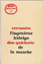 PEC - Cervantès - DON QHICHOTTE DE LA MANCHE - Fiche de lecture
