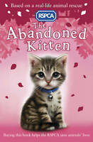 The Abandoned Kitten (RSPCA), Mongredien, Sue | Paperback Book | Acceptable | 97