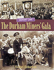 Richardson, Michael, Memory Lane: The Durham Miners Gala 1935-1960, Very Good Bo