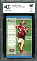 2005 Bowman #114 Alex Smith Rookie Card BGS BCCG 10 Mint+