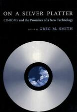 On a Silver Platter : CD-ROMs and the Promises of a New Technology (1998,...