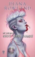 My Life as A White Trash Zombie-ExLibrary