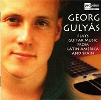 Georg Gulyas - Guitar Music from Latin America and Spain [CD]