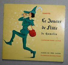 SAMIVEL. Le joueur de flûte de Hamelin. Album du Père Castor. 1967. TBE