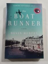 The Boat Runner by Devin Murphy 2017 ARC paperback