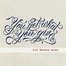 ZAC BROWN YOU GET WHAT YOU GIVE LP VINYL NEW (US)