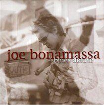 Joe Bonamassa-BLUES DELUXE (2005)