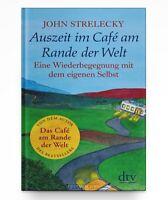 Auszeit im Café am Rande der Welt von John Strelecky * Taschenbuch Neu