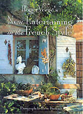Roger Verge's New Entertaining in the French Style-ExLibrary