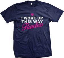 Diamond I Woke Up This Way Flawless Swag Hot Fierce Lyrics Mens T-shirt