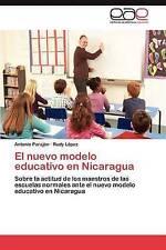 El nuevo modelo educativo en Nicaragua: Sobre la actitud de los maestros de las