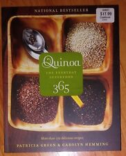 Quinoa 365 : The Everyday Superfood by Patricia Green and Carolyn Hemming (2010)