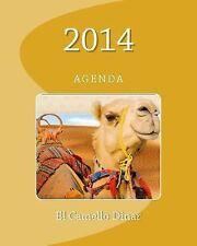El Camello Dinar : Agenda by José Herrera (2013, Paperback)