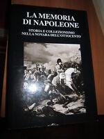 La memoria di Napoleone. Storia e collez nella Novara dell'800, Interlinea (A12)