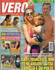 Vero 2017 26.Francesco Totti & Ilary Blasi,Alessia Ventura,Juliana Moreira,Satta
