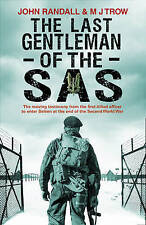 The Last Gentleman of the SAS: A Moving Testimony from the First Allied Officer