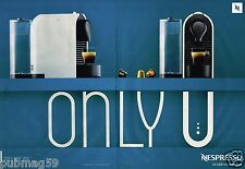Publicité advertising 2012 (2 pages) Le machine à café Nespresso