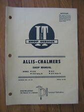 Allis Chalmers D-10 D-12 I&T tractor Shop Manual