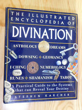 The Illustr. Encyclopedia of DIVINATION ~ Astrology Dowsing Shamanism Tarot Rune