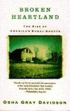 Broken Heartland : The Rise of America's Rural Ghetto by Osha G. Davidson (1991…