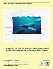 Noise Levels and Sources in the Stellwagen Bank National Marine Sanctuary and...