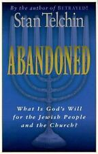 Abandoned: What Is God's Will for the Jewish People and the Church? (Paperback o