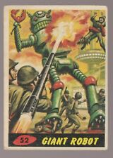 1962 MARS ATTACKS Topps/Bubbles Trading Card #52 Giant Robot 3.0