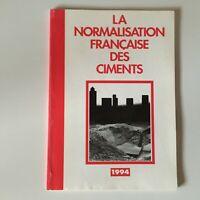 La Standardizzazione Francese Delle Cementi Cim Calcestruzzo 1994
