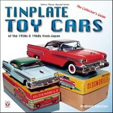 Tinplate Toy Cars of the 1950s & 1960s from Japan The Collector's Guide book pap