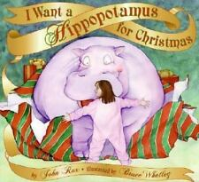 I Want a Hippopotamus for Christmas (Hardback or Cased Book)