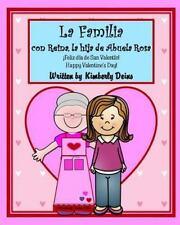 Abuela Rosa: La Familia con Reina, la Hija de Abuela Rosa : An Interactive...