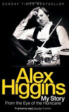 From the Eye of the Hurricane: My Story,Alex Higgins- 9780755316618